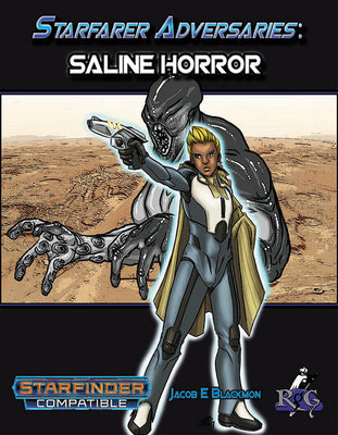 Starfarer Adversaries: Saline Horror