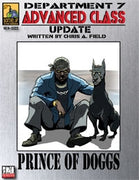 Dept. 7 Adv. Class Update: The Prince of Doggs