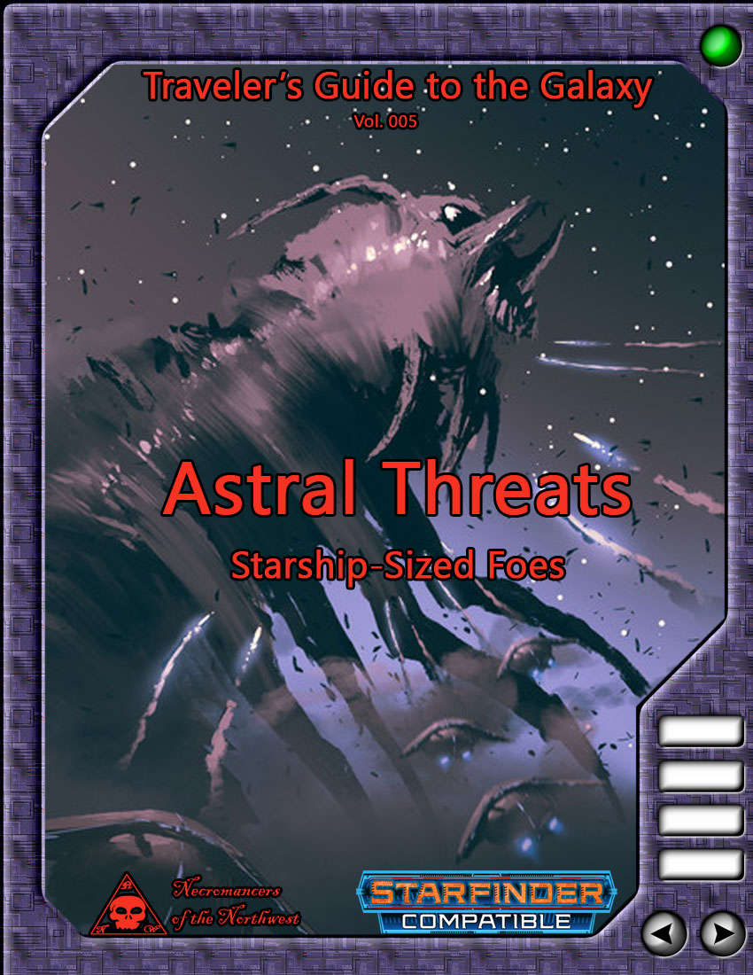 Traveler's Guide to the Galaxy 005 - Astral Threats