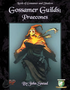Gossamer Guilds: Praecons(Diceless)