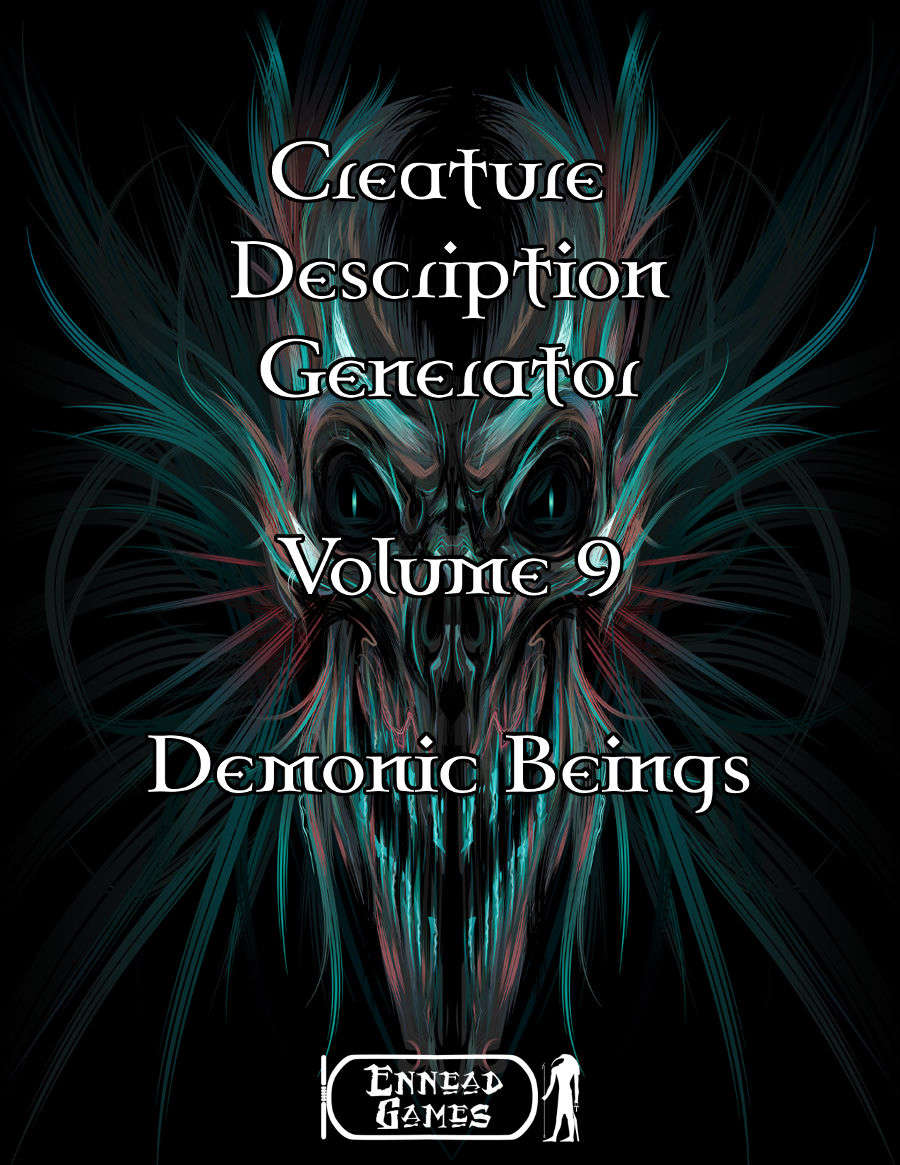 Creature Description Generator - Volume 9 - Demonic Beings