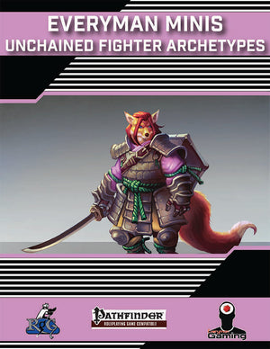 Everyman Minis: Unchained Fighter Archetypes