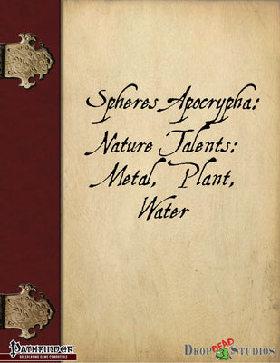 Spheres Apocrypha: Nature Talents, Metal, Plant, Water