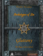 Weekly Wonders - Archetypes of Sin Volume II - Gluttony