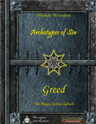 Weekly Wonders - Archetypes of Sin Volume III - Greed