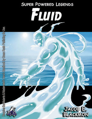 Super Powered Legends: Fluid