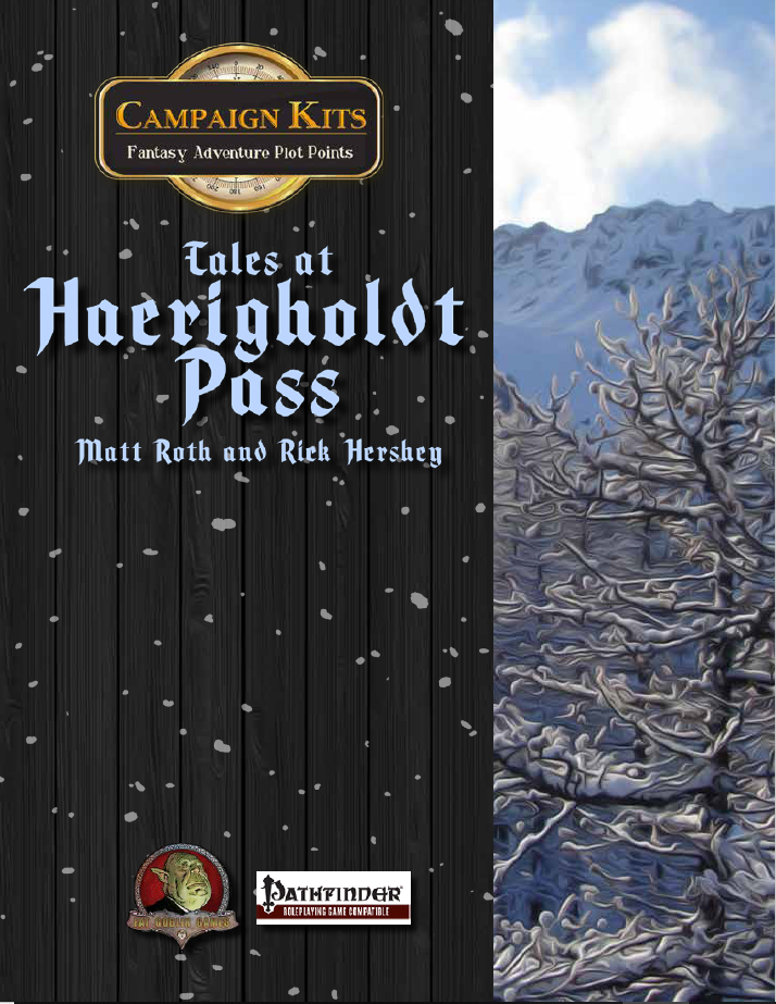 Campaign Kits: Tales of Haerigholdt Pass
