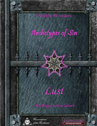 Weekly Wonders - Archetypes of Sin Volume IV - Lust