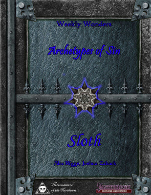 Weekly Wonders - Archetypes of Sin Volume VI - Sloth