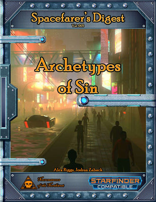 Spacefarer's Digest 005 - Archetypes of Sin
