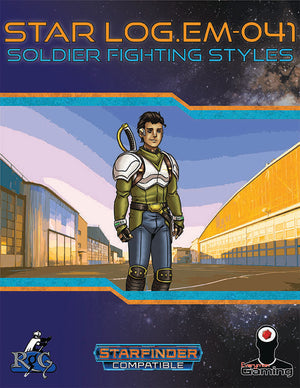 Star Log.EM-041: Soldier Fighting Styles