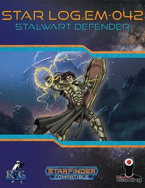 Star Log.EM-042: Stalwart Defender
