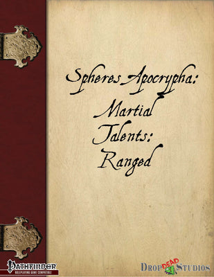 Spheres Apocrypha: Martial Talents: Ranged