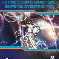 Star Log.EM-044: InsaneCorp's Sinisterly Superb Cybernetics
