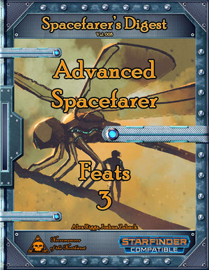 Spacefarer's Digest 008 - Advanced Spacefarer Feats 3