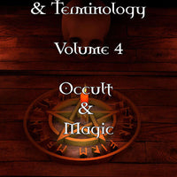Assorted Slang & Terminology Volume 4 Occult & Magic