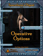 Spacefarer's Digest 013 - Operative Options