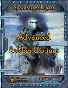 Spacefarer's Digest 015 - Advanced Soldier Options