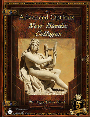 Advanced Options - New Bardic Colleges