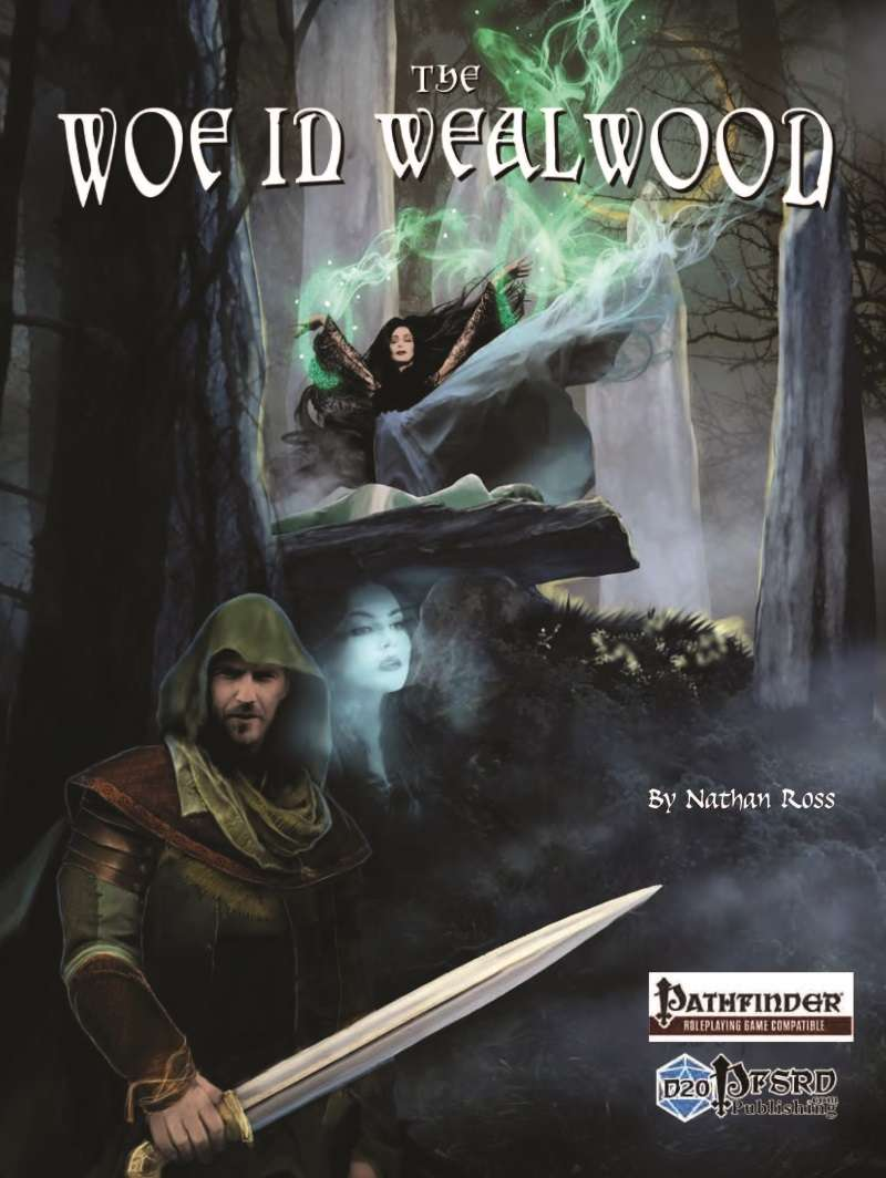 The Woe in Wealwood