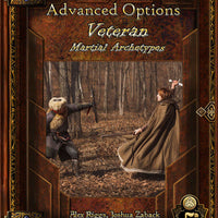 Advanced Options: Veteran Martial Archetypes