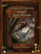 Advanced Options: Rugged Ranger Archetypes