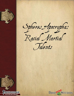 Spheres Apocrypha: Racial Martial Talents