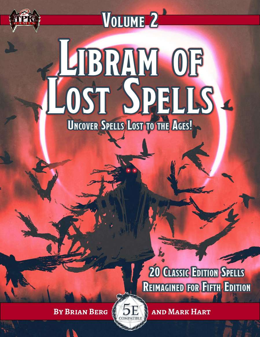 The Libram of Lost Spells, vol. 2