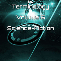 Assorted Slang & Terminology Volume 5 – Sci-Fi
