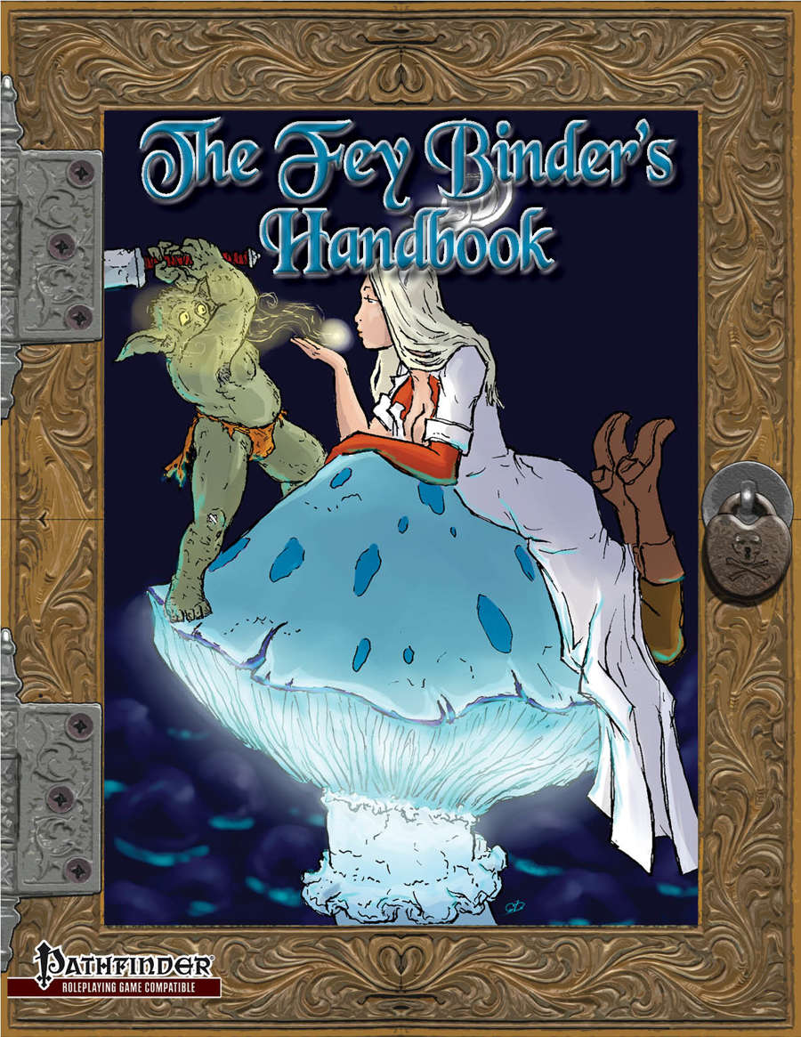 The Fey Binder's Handbook