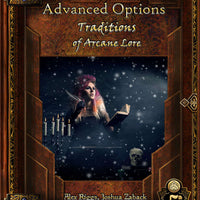 Advanced Options: Traditions of Arcane Lore