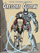 Super Powered Legends: Gregore Gustav