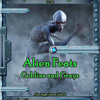 Spacefarer's Digest 017 - Alien Feats - Goblins and Grays
