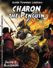 Super Powered Legends: Charon the Penguin