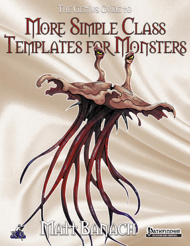 The Genius Guide to MORE Simple Class Templates for Monsters