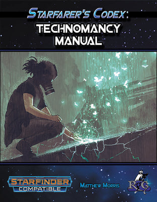 Starfarer's Codex: Technomancy Manual