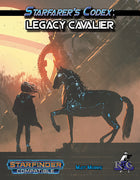 Starfarer's Codex: Legacy Cavalier