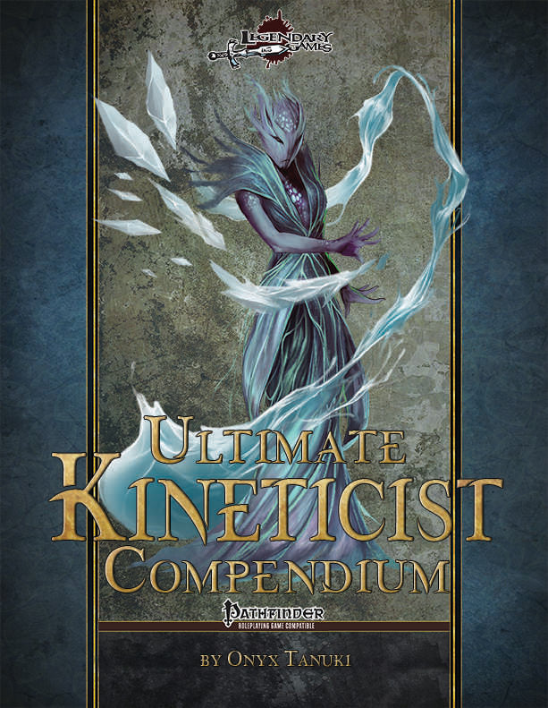 Ultimate Kineticist Compendium