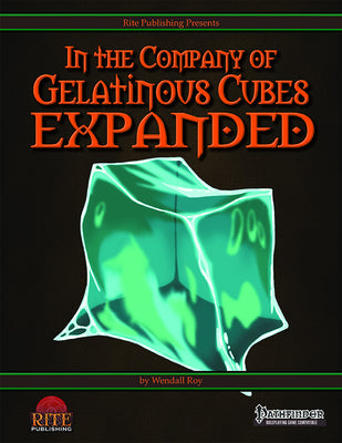 In The Company of Gelatinous Cubes Expanded (PFRPG)