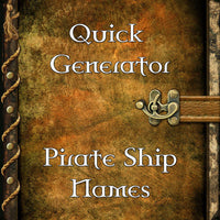 Quick Generator Pirate Ship Names