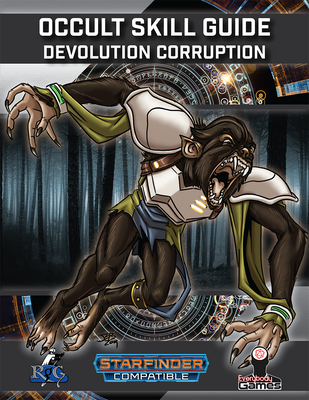 Occult Skill Guide: Devolution Corruption