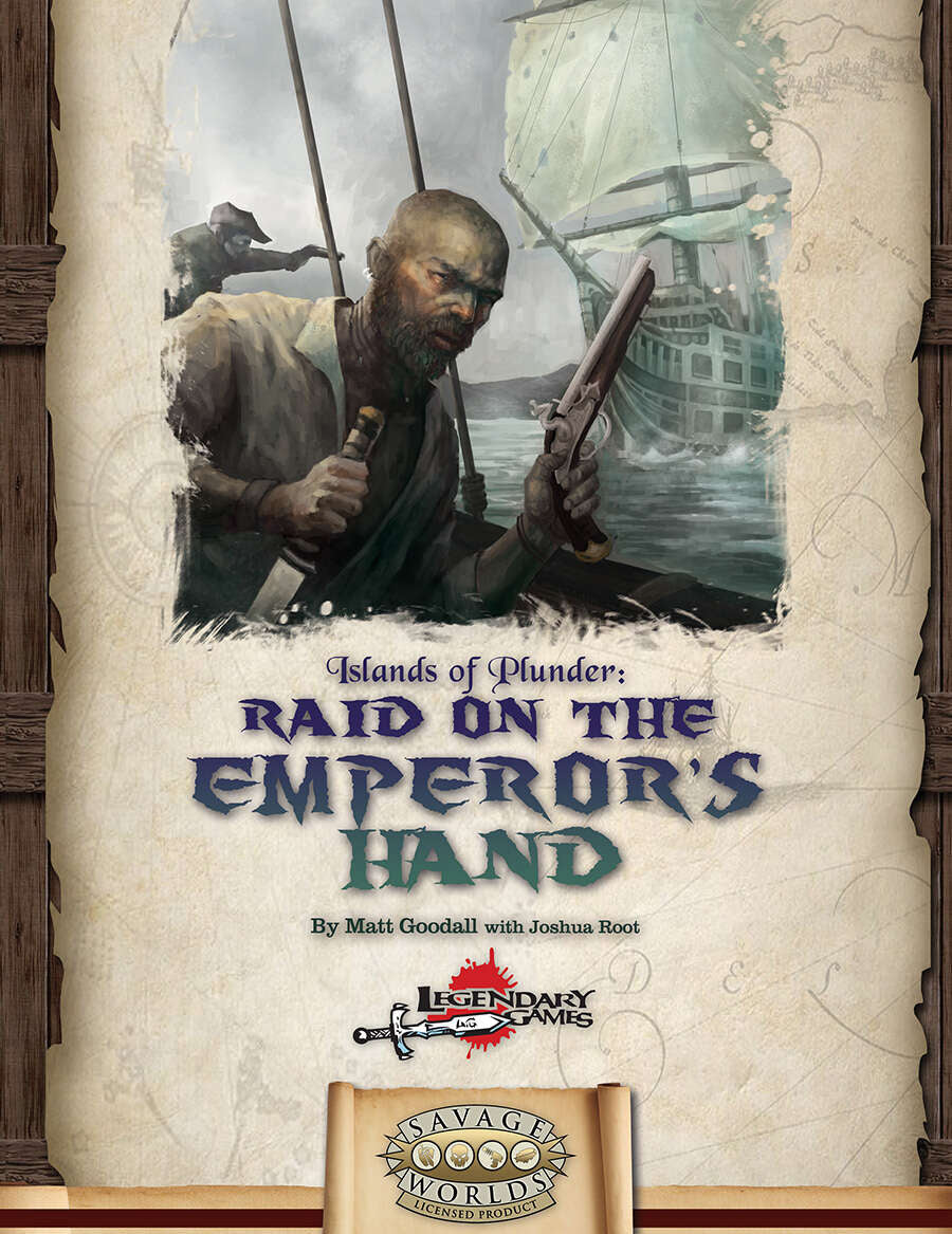 Islands of Plunder: Raid on the Emperor's Hand (SWADE)