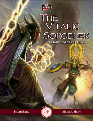 The Vitalic Sorcerer: a Variant Sorcerer Class