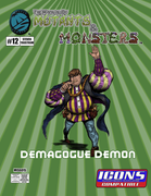 The Manual of Mutants & Monsters Demagogue Demon for ICONS