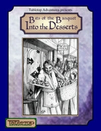 Bits of the Banquet: Into the Desserts