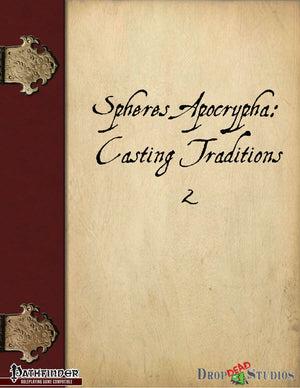 Spheres Apocrypha: Casting Traditions 2