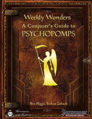 Weekly Wonders - A Conjurer's Guide to Psychopomps