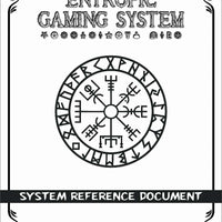 Entropic Gaming System: System Reference Document (EGS 2.0)
