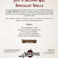 Just a Second #2: Specialist Spells