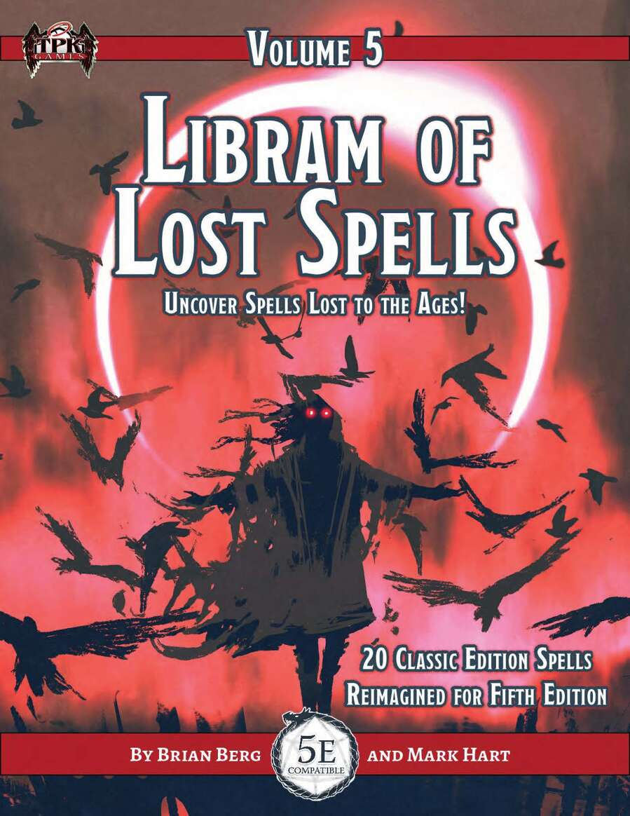 The Libram of Lost Spells, vol. V